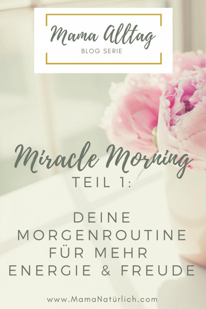 Miracle Morning Teil 1