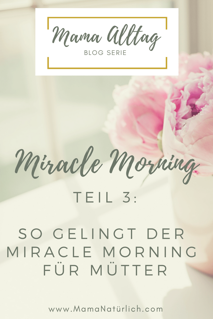 """Miracle Morning Teil 3: wie wird die Morgenroutine zum Erfolg?<span class=""""wtr-time-wrap after-title""""><span class=""""wtr-time-number"""">5</span> min read</span>"""
