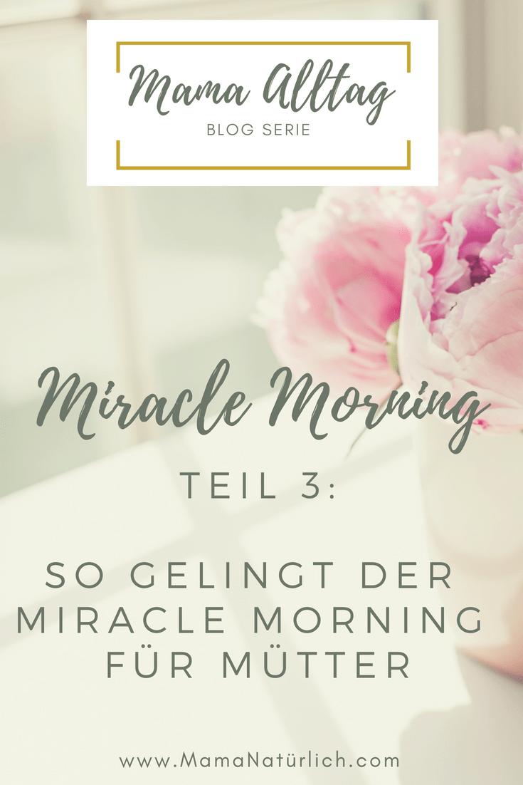 Miracle Morning Teil 3: wie wird die Morgenroutine zum Erfolg?