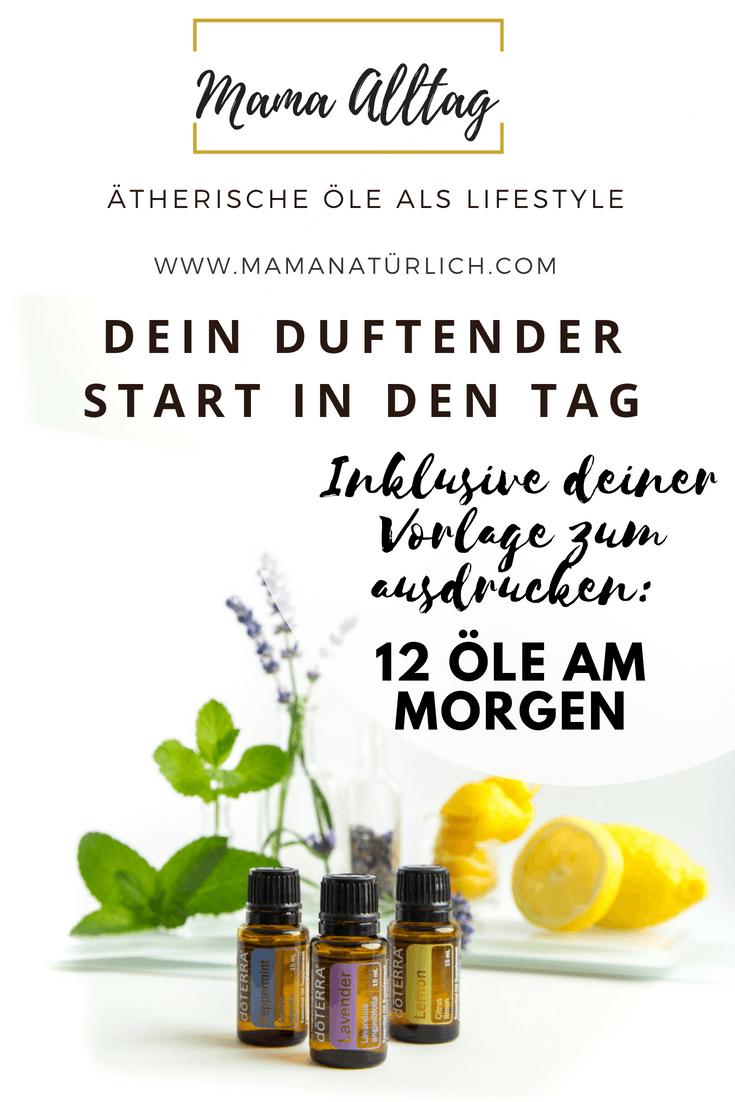 Ätherische Öle als Lifestyle – Morgenroutine