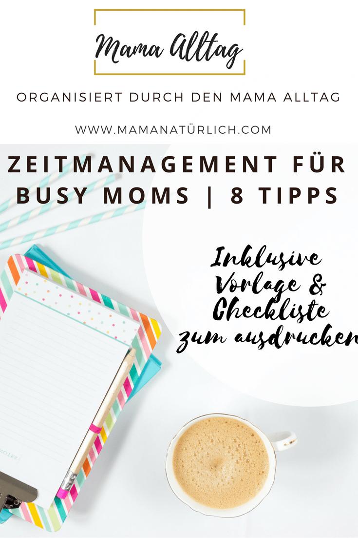 Organisiert durch den Mama-Alltag – 8 Tipps für effektives Zeitmanagement
