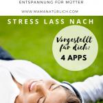 Weniger Stress per App