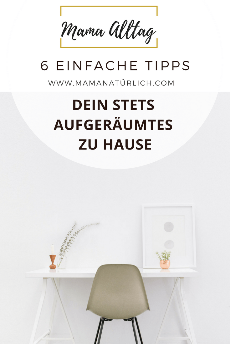 "6 Tipps für ein stets aufgeräumtes zu Hause<span class=""wtr-time-wrap after-title""><span class=""wtr-time-number"">6</span> min read</span>"