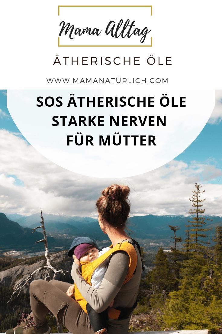 SOS ätherische Öle für Mütter | Starke Nerven mit doTERRA Ölen